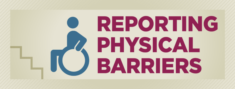 Reporting Physical Barriers